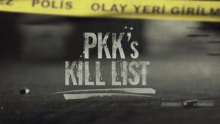 Focal Point: PKK's Kill List