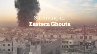 Focal Point: Surviving in Eastern Ghouta