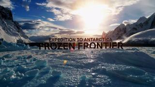 Focal Point: Frozen Frontier - Expedition to Antarctica