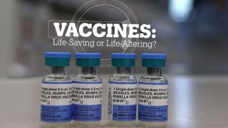 Vaccines: Life-saving or life-altering?