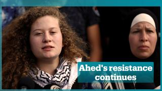 Ahed Tamimi's resistance continues