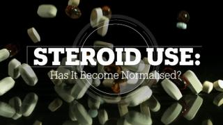 Is steroid use being normalised?
