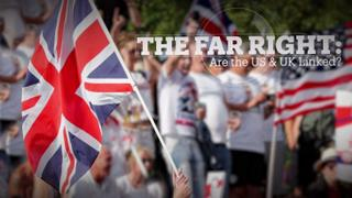The Far-Right: Are the US & UK linked?
