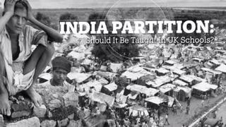 India Partition: Should it be taught in UK schools?
