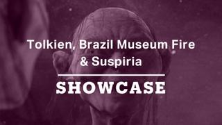 Tolkien, Brazil Museum Fire & Suspiria   Full Episode   Showcase