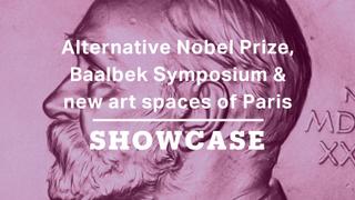 Alternative Nobel Prize, Baalbek Symposium & new art spaces of Paris | Full Episode | Showcase