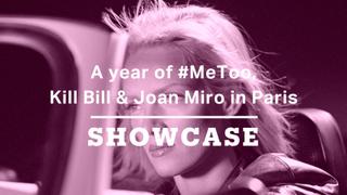 A year of #MeToo, Kill Bill & Joan Miro in Paris | Full Episode | Showcase