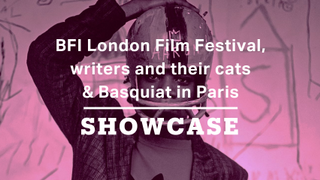 BFI London Film Festival, writers and their cats & Basquiat in Paris | Full Episode | Showcase