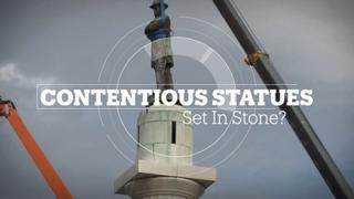 Contentious Statues: Set In Stone?