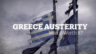 Greece Austerity: Was it Worth it?