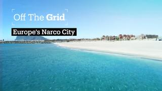 Off The Grid - Europe's Narco City