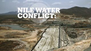 Nile Water Conflict:  Who owns it?
