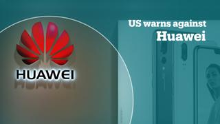 US warns allies against Chinese tech giant Huawei