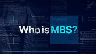 Who is MBS?