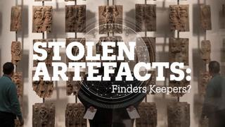 Stolen Artefacts: Finders Keepers?