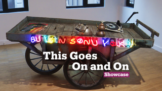 'This Goes On and On' | Exhibitions | Showcase