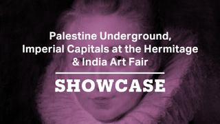 Palestine Underground, Imperial Capitals at the Hermitage & India Art Fair | Full Episode | Showcase