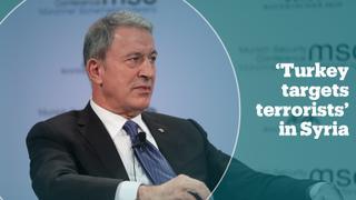 Turkish defence minister Hulusi Akar explains Turkey's goal in northern Syria