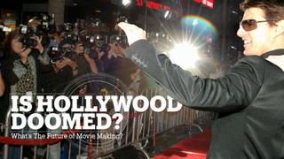 Is Hollywood Doomed: What's The Future of Movie Making?