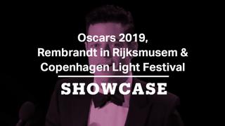 Oscars 2019, Rembrandt & Copenhagen Light Festival | Full Episode | Showcase
