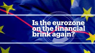 Eurozone Future: Is the eurozone really on the brink?