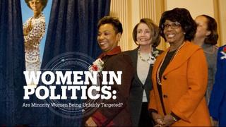Minority Women Politicians: Unfairly targeted?