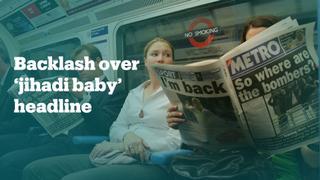 British newspaper slammed for 'jihadi baby' headline