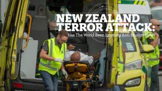 New Zealand Terror Attacks: Has the world been ignoring anti-Muslim hate?