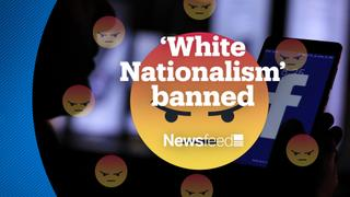 NewsFeed – Facebook bans racist hate speech promoting white supremacy
