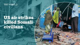 US air strikes in Somalia killed civilians