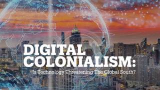 DIGITAL COLONIALISM: Does it matter who keeps our information?