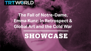 Emma Kunz:Retrospect, Global Art and The Cold War & The Fall of Notre Dame | Full Episode | Showcase