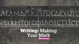 Writing: Making Your Mark   Exhibitions   Showcase