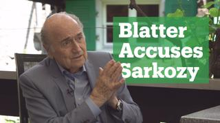 Blatter accuses Sarkozy of World Cup meddling