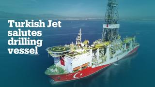 Drilling ship 'Fatih' saluted by Turkish Air Force jet in Mediterranean Sea