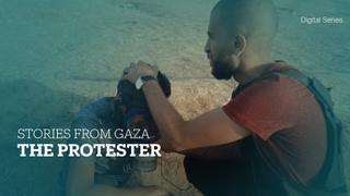 Stories from Gaza: A day in the life of a protester