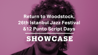 Return to Woodstock | 26th Istanbul Jazz Festival: Aydin Esen | Wildflowers