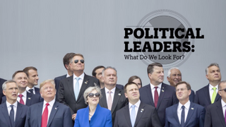 Political leaders: What do we look for?