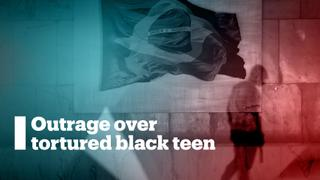 Brazilians outraged over torture of black teen