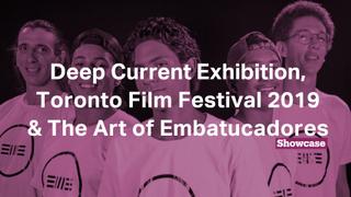 The Art of Embatucadores  Toronto Film Festival 2019   Deep Current