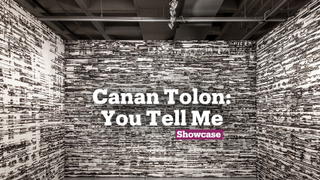 Canan Tolon: You Tell Me