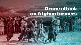 US drone strike kills 30 farmers in Afghanistan despite letter detailing civilian presence