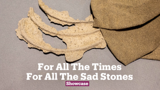 For All The Times For All The Sad Stones