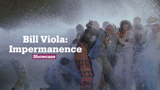 Bill Viola: Impermanence