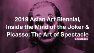 2019 Asian Art Biennial | Joker | Picasso: The Art of Spectacle