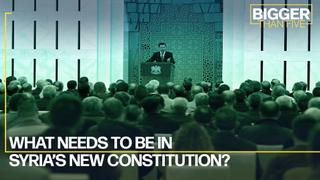 What needs to be in Syria's new constitution? | Bigger Than Five