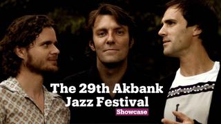 The 29th Akbank Jazz Festival