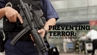 Preventing terror: How far should states go?
