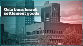 Norway's capital Oslo joins ban on goods from illegal Israeli settlements