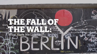 THE FALL OF THE WALL: What have we learned?